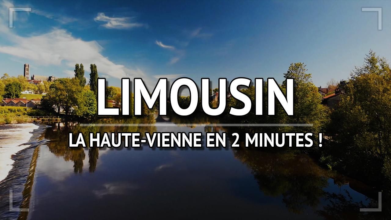 Visiter la Haute-Vienne en 2 jours