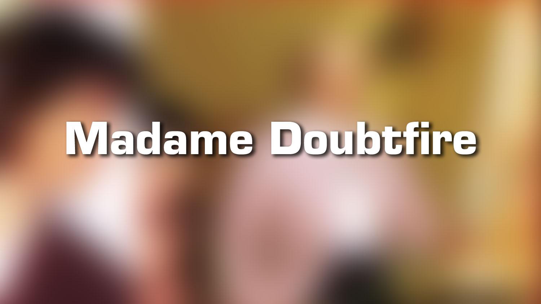 Lieux de tournage – Madame Doubtfire