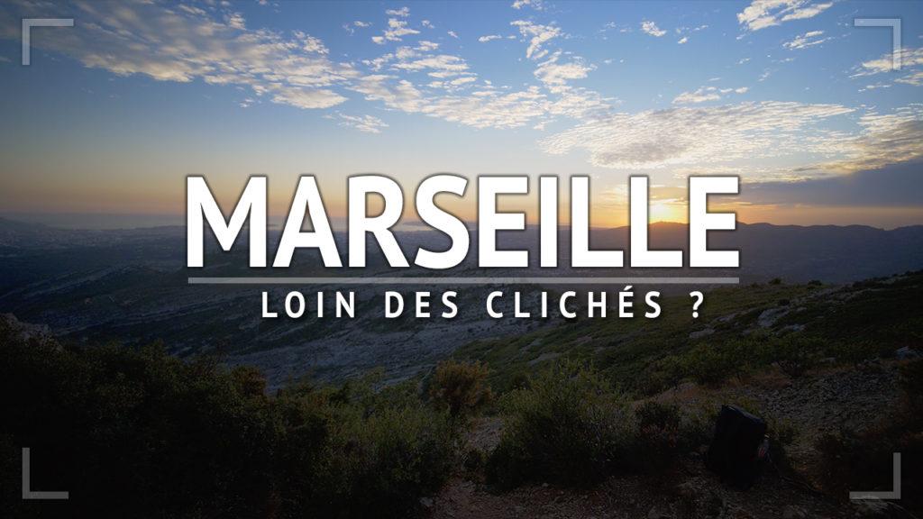 Que visiter à Marseille Mes coups de coeur