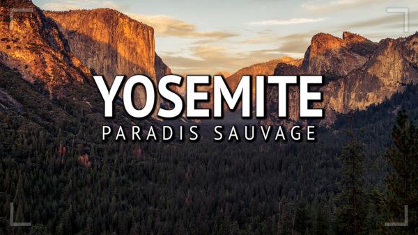 Que faire à Yosemite en 2 jours ?